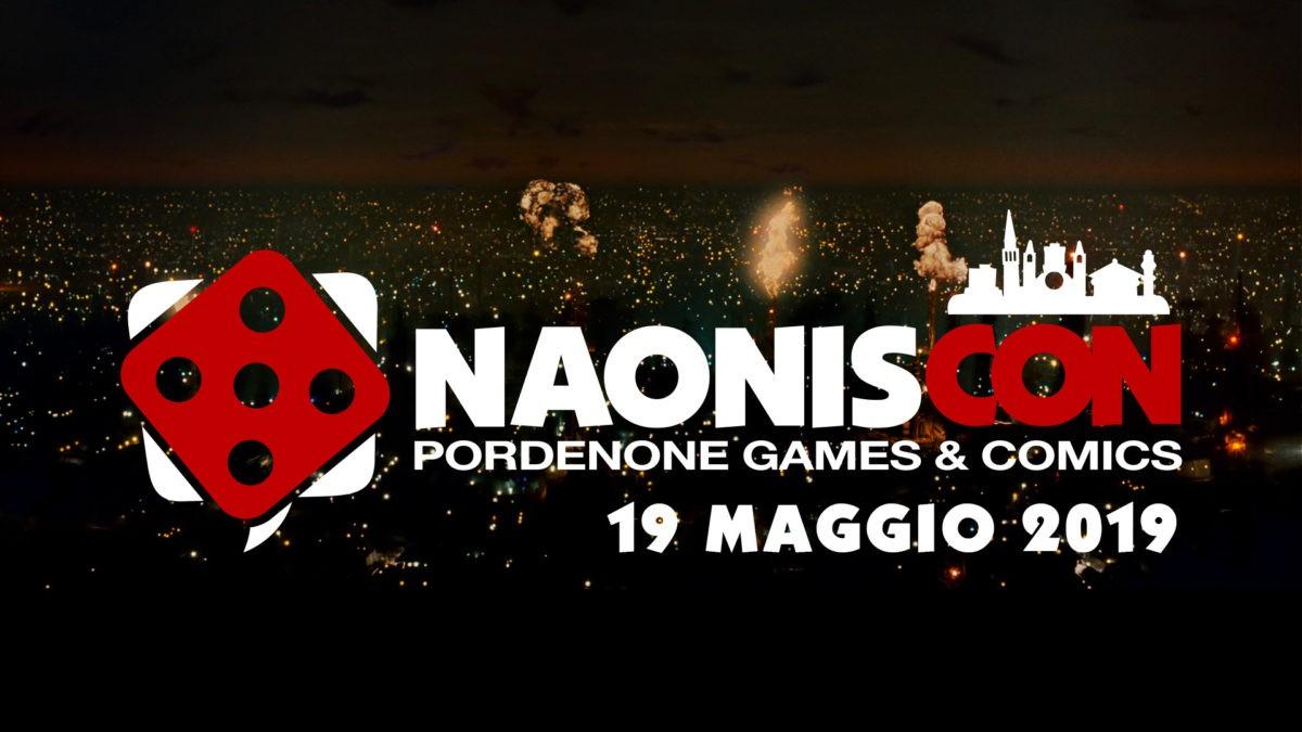 Naoniscon – Pordenone Games e Comics – 19 Maggio 2019